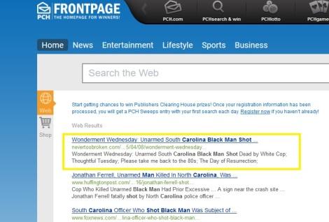 Screen shot.. http://frontpage.pch.com/search?q=Sigh+Carolina+black+man+shot&cat=web